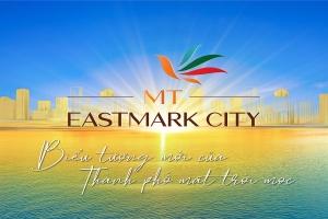 """MT Eastmark City – """"Thành phố mặt trời mọc"""""""